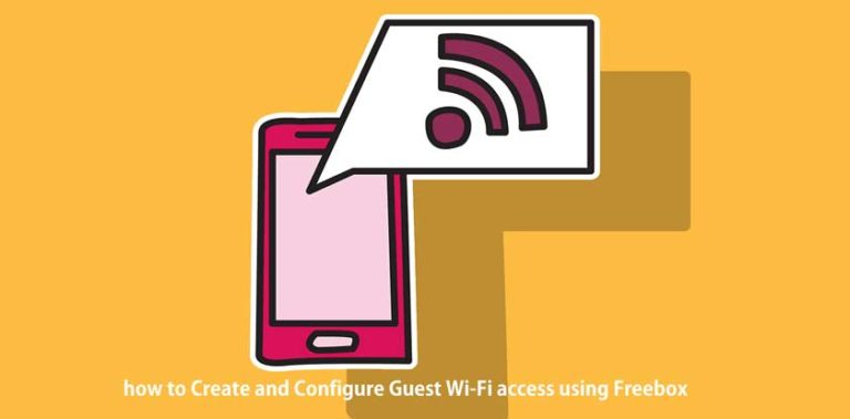 how to Create and Configure Guest Wi-Fi access using Freebox