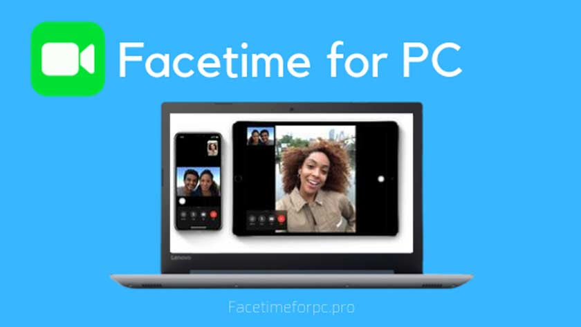 Facetime for PC in WIndows