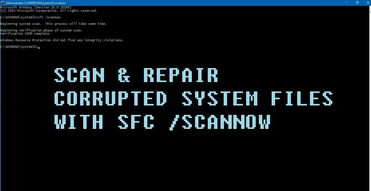Windows 10 Error: How to Fix it by System File Checker