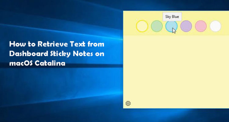 How to Retrieve Text from Dashboard Sticky Notes on macOS Catalina