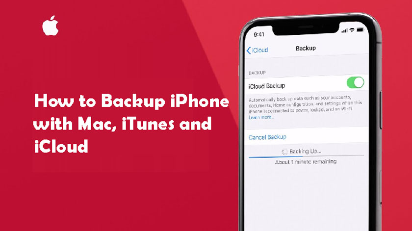 How to Backup iPhone with Mac, iTunes and iCloud