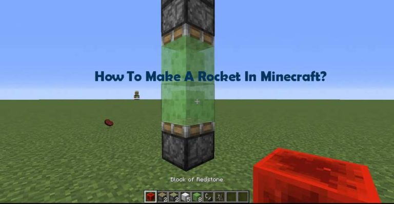How To Make A Rocket In Minecraft?