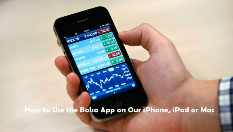 How to Use the Bolsa App on Our iPhone, iPad or Mac
