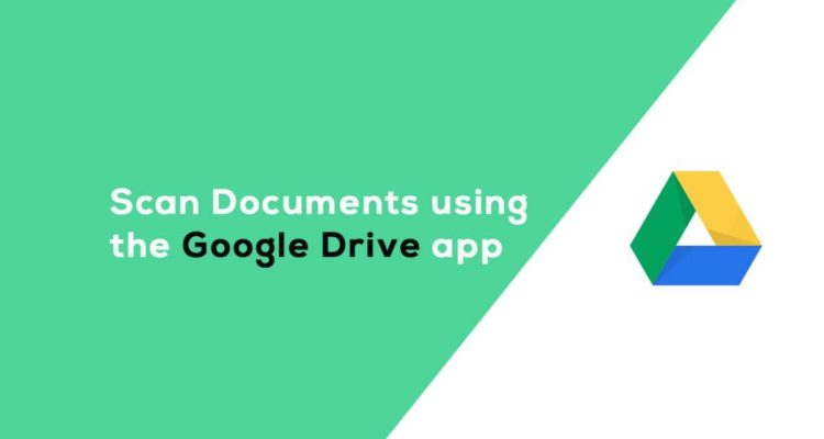 How to Scan Documents with Google Drive