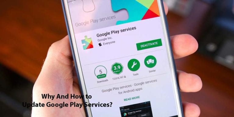 Why And How to Update Google Play Services?