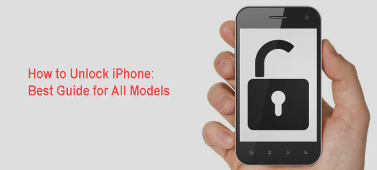 How to Unlock iPhone: Best Guide for All Models