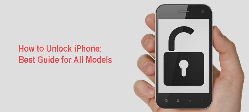 How to Unlock iPhone: Best Guide for All ModelsHow to Unlock iPhone: Best Guide for All Models