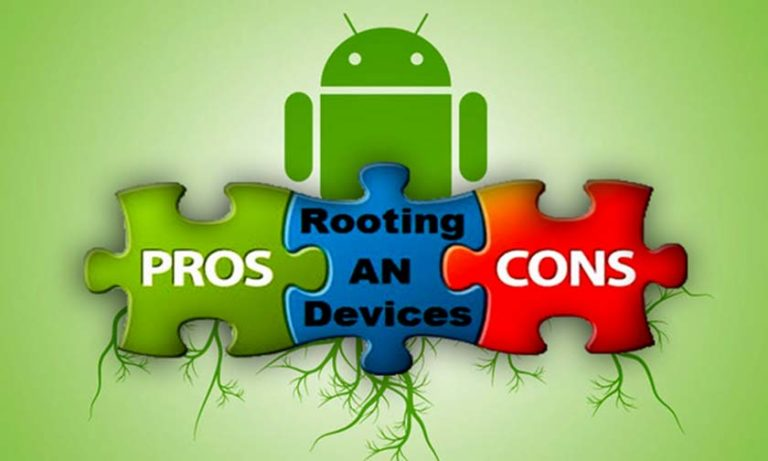 What is Rooting? Pros and Cons of Android Rooting
