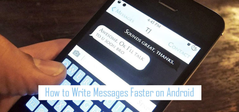 How to Write Messages Faster on Android