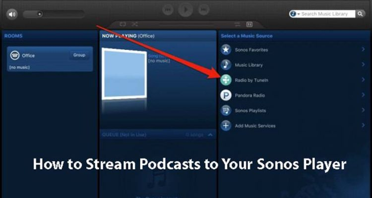 How to Stream Podcasts to Your Sonos Player