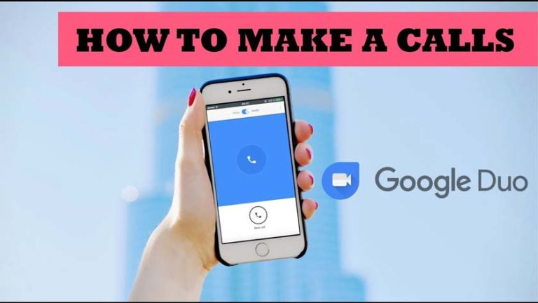 What is Google Duo And How to Make Call on it?