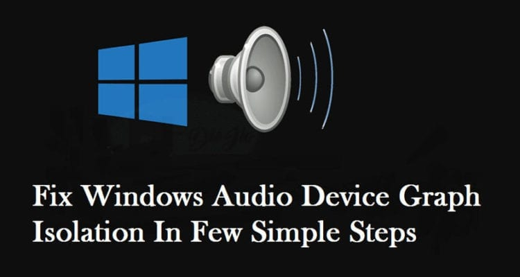 Windows Audio Device Graph Isolation High CPU Usage