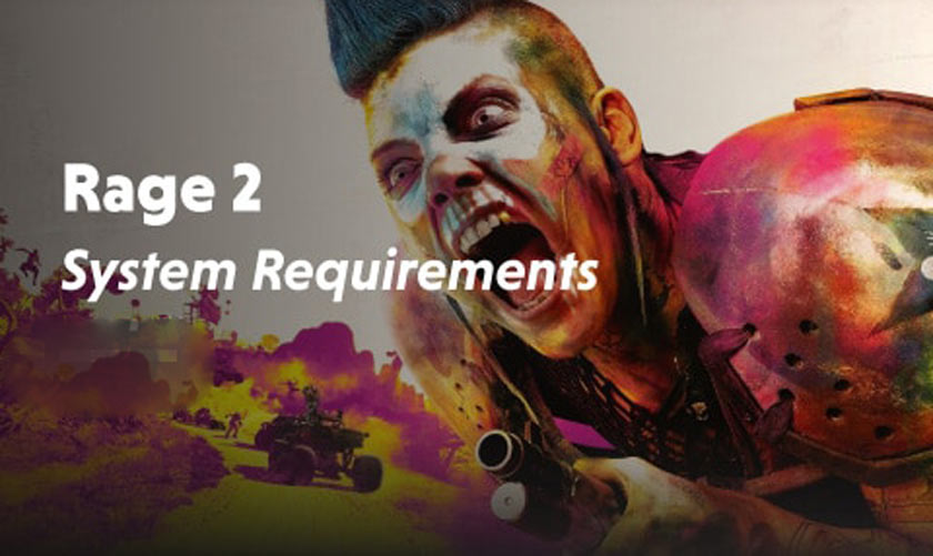 What Are Rage 2 System Requirements