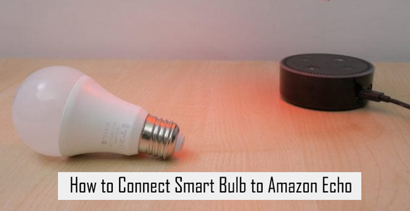 How to Connect Smart Bulb to Amazon Echo