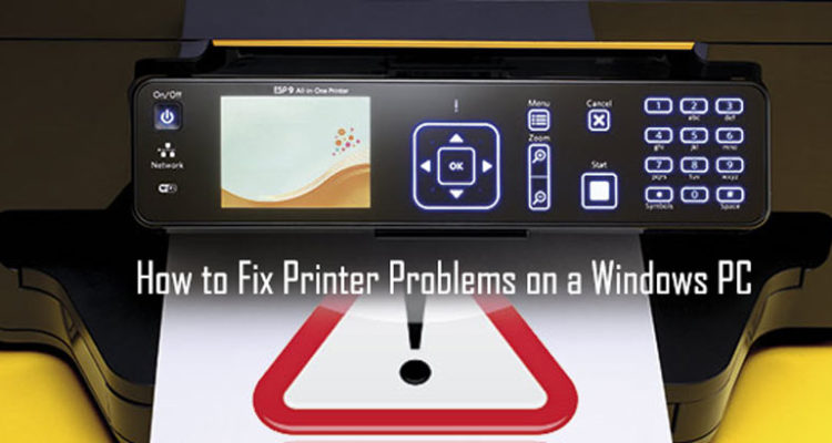 How to Fix Printer Problems on a Windows PC