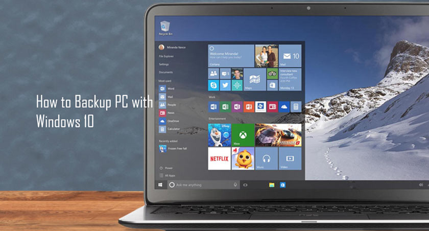 How to Backup PC with Windows 10