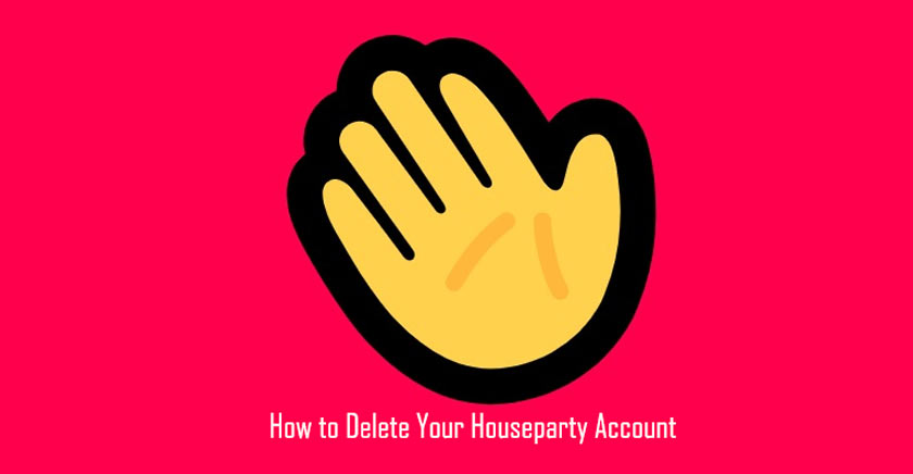 How to Delete Your Houseparty Account