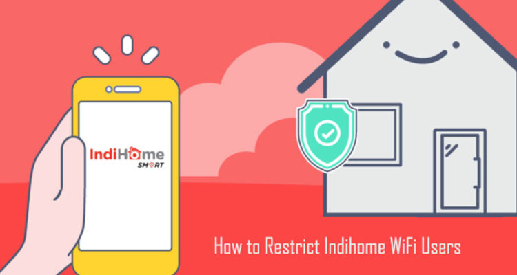 How to Restrict Indihome WiFi Users