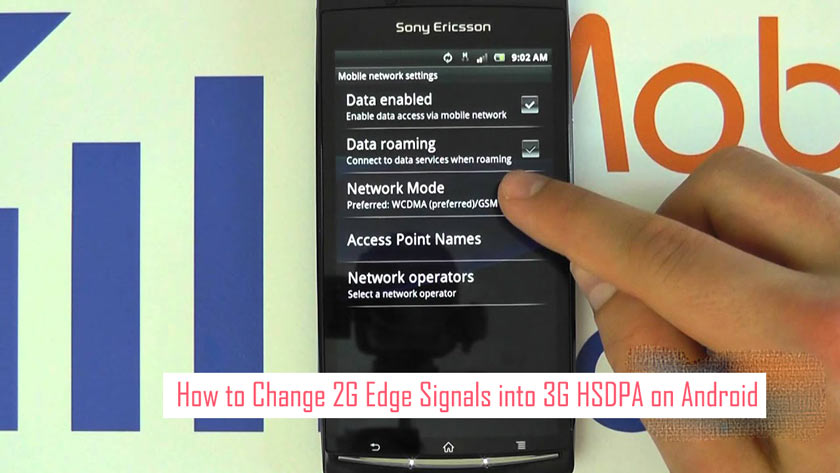 How to Change 2G Edge Signals into 3G HSDPA on Android