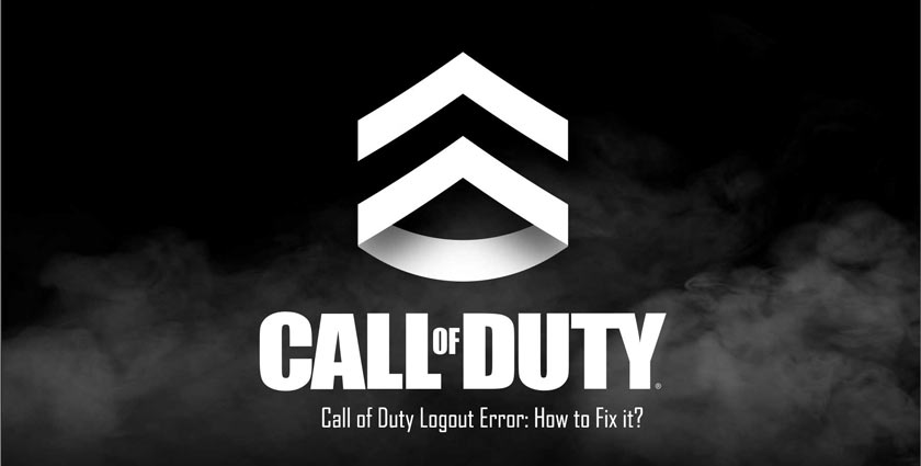 Call of Duty Logout Error: How to Fix it?