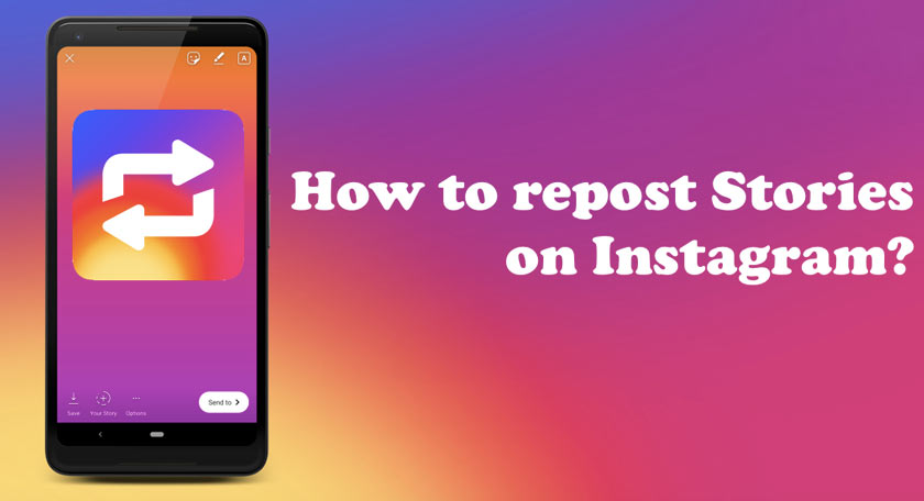 how to Easily Repost Instagram Stories