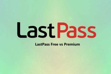 LastPass Free vs Premium: Which is the Right Choice?