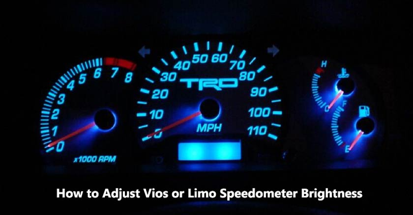 How to Adjust Vios or Limo Speedometer Brightness