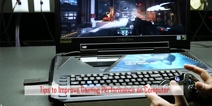 Tips to Improve Gaming Performance on Computer
