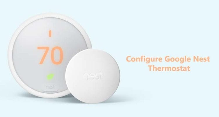 How to Configure Google Nest Thermostat