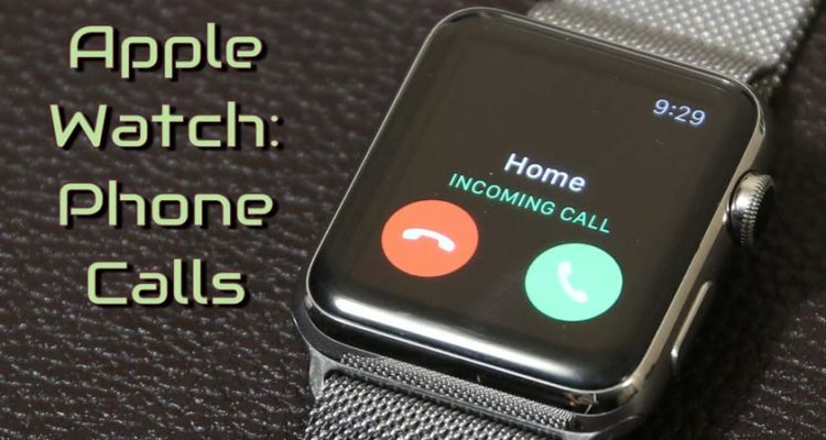 How to Call with Apple Watch