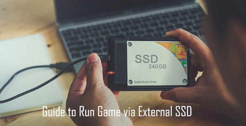 Guide to Run Game via External SSD