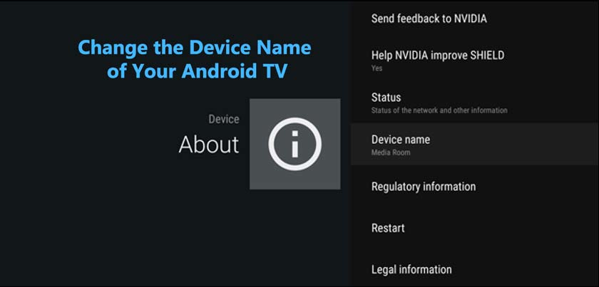 How to Change the Device Name of Your Android TV