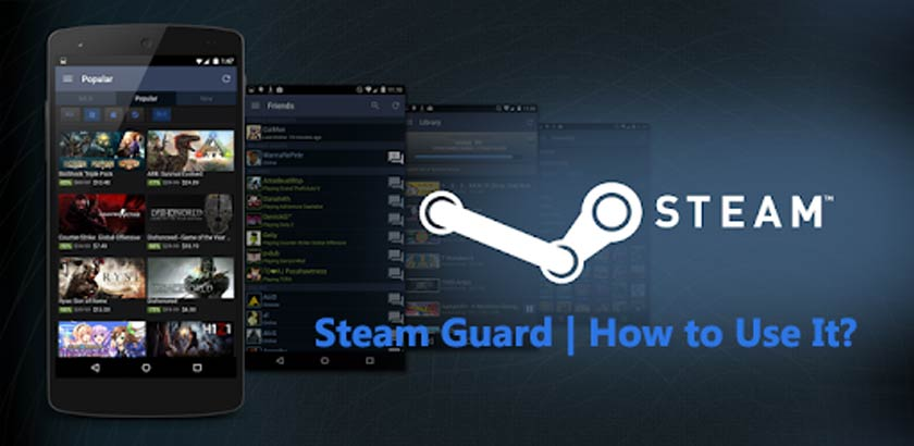 Steam Guard | How to Use It?