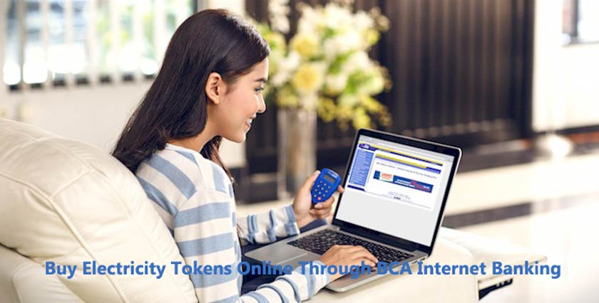 How to Buy Electricity Tokens Online Through BCA Internet Banking