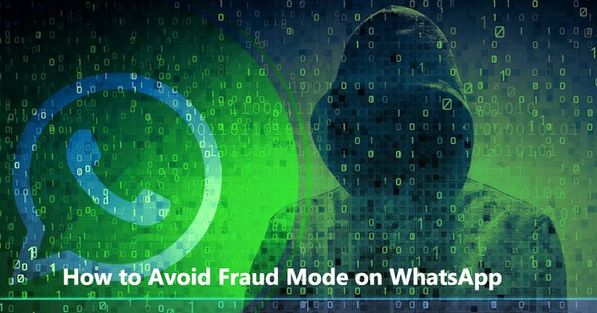 How to Avoid Fraud Mode on WhatsApp