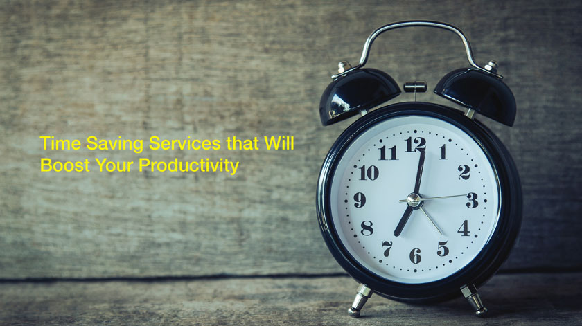 10 Time Saving Services that Will Boost Your Productivity