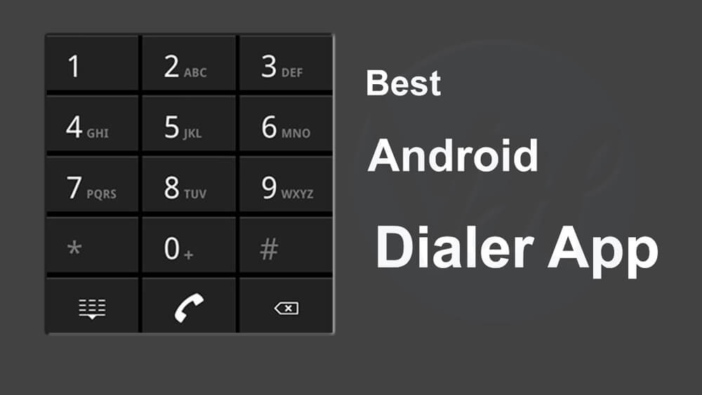Best Android Dialer Application