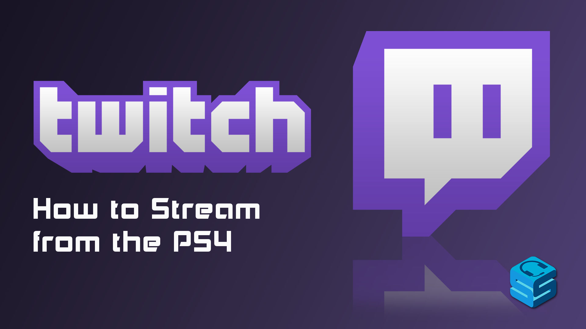 How to Stream on Twitch from PS4