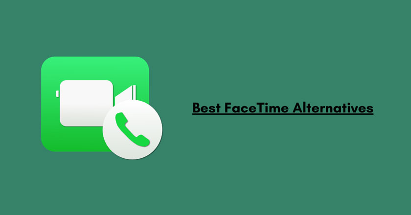 7 Best FaceTime Alternatives for Android 2020