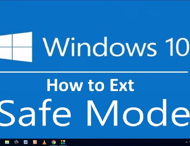 2 Methods to Exit Safe Mode in Windows 10