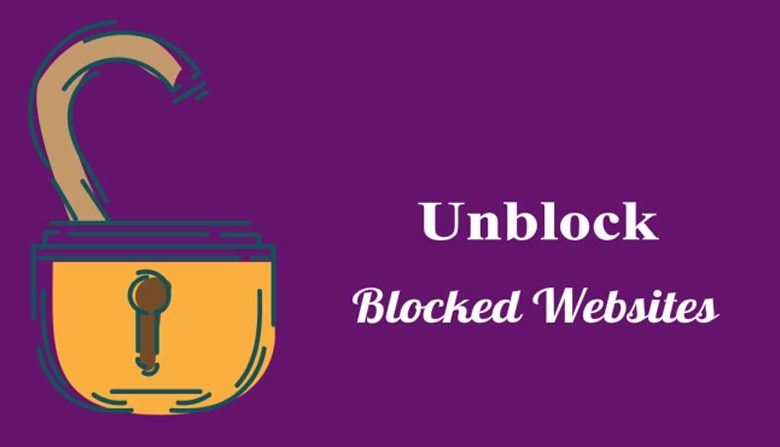 How to Open Blocked Sites Easily