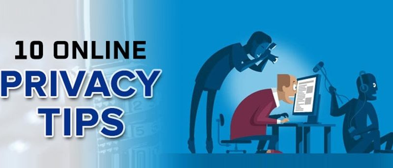 10 Tips to Maintain Online Privacy