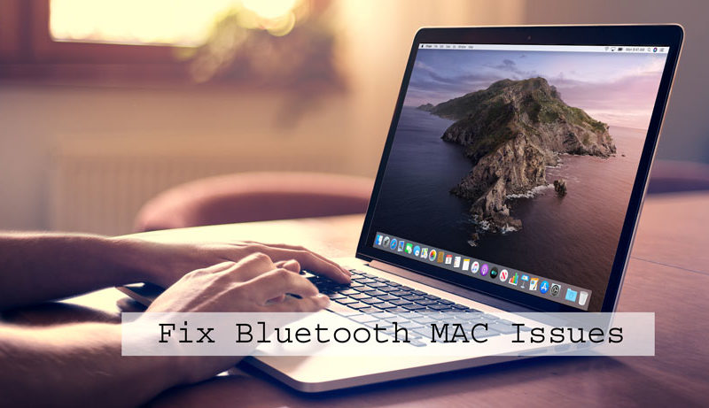 4 Methods to Fix Bluetooth MAC Issues