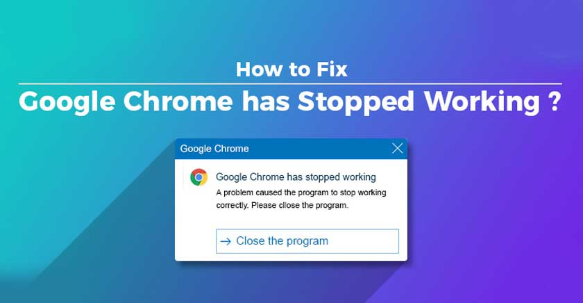 Chrome has Stopped Working | How to Fix it?