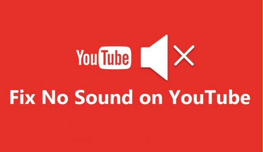 5 Ways to Fix No Sound on YouTube