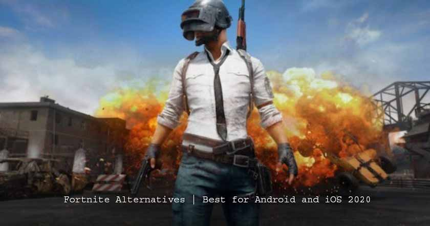 Fortnite Alternatives | Best for Android and iOS 2020