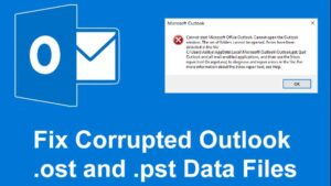 How to Fix Corrupted Outlook .ost and .pst Data Files