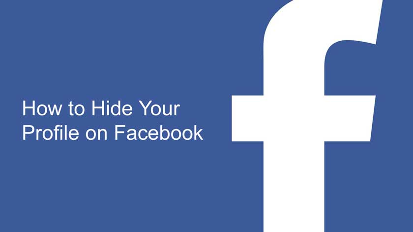 How to Hide Your Profile on Facebook