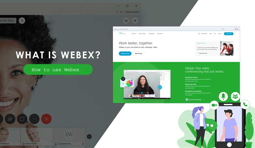 What is Webex | How to Use it?