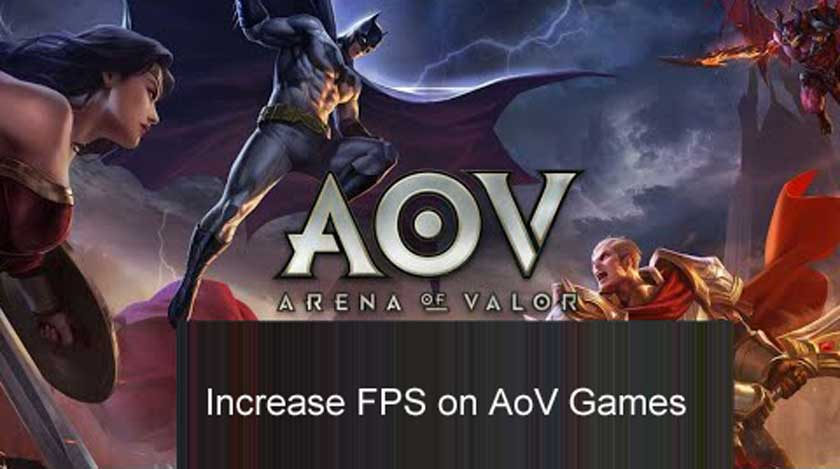 How to Increase FPS on AoV Games